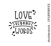 love beyond words. for fashion... | Shutterstock .eps vector #1918908953
