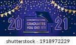 Congratulations Graduates 2021...