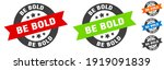 be bold stamp. be bold round...   Shutterstock .eps vector #1919091839