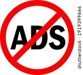 no ads sign. red circle... | Shutterstock .eps vector #1919399666