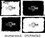 grunge frame set. vector... | Shutterstock .eps vector #191946563