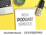 top view of text new podcast... | Shutterstock . vector #1919585990