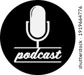 round black and white podcast... | Shutterstock .eps vector #1919664776
