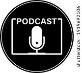 round black and white podcast... | Shutterstock .eps vector #1919692106