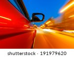 car on the road with motion... | Shutterstock . vector #191979620