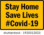 stay home save lives covid  19... | Shutterstock .eps vector #1920312023