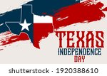 Texas Independence Day Is The...