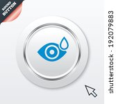 eye with water drop sign icon....