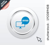byod sign icon. bring your own... | Shutterstock .eps vector #192089408