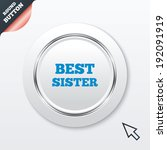 best sister sign icon. award...