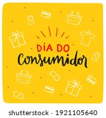 Dia Do Consumidor. Consumer Day....