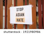 Stop Asian Hate Sign Was...