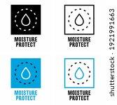 """moisture protect"" vector... | Shutterstock .eps vector #1921991663"