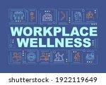 workplace wellness word...