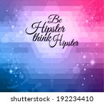 hipster background to use for... | Shutterstock . vector #192234410