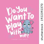 Cute Baby Elephant And Text...