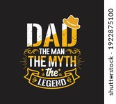 dad the man the myth the legend ...   Shutterstock .eps vector #1922875100