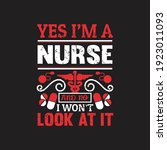 yes i'm a nurse and no i won't... | Shutterstock .eps vector #1923011093