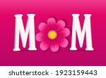 mom  happy mothers day... | Shutterstock .eps vector #1923159443