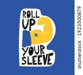 roll up your sleeve handwritten ... | Shutterstock .eps vector #1923500879