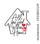 all you need is this home ... | Shutterstock .eps vector #1923842129