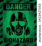 Danger Biohazard Warning Label...