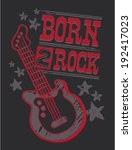 born 2 rock | Shutterstock .eps vector #192417023