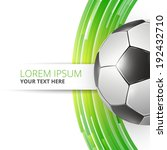 football soccer ball abstract... | Shutterstock .eps vector #192432710