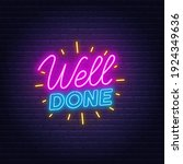 well done neon quote on a brick ... | Shutterstock .eps vector #1924349636