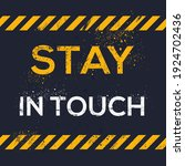 creative sign  stay in touch ...   Shutterstock .eps vector #1924702436