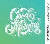 good morning vector text.... | Shutterstock .eps vector #1925244140