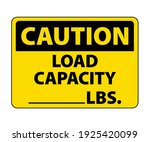 caution load capacity  lbs ... | Shutterstock .eps vector #1925420099