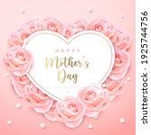happy mother's day heart shape... | Shutterstock .eps vector #1925744756