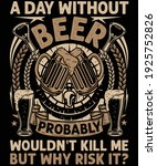 a day without beer t shirt... | Shutterstock .eps vector #1925752826