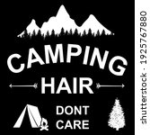 camping hair dont care funny...   Shutterstock .eps vector #1925767880