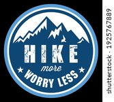 hike more worry less funny quote   Shutterstock .eps vector #1925767889