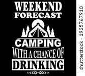 weekend forecast camping funny...   Shutterstock .eps vector #1925767910