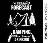weekend forecast camping funny...   Shutterstock .eps vector #1925767913
