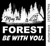 may the forest be with you   Shutterstock .eps vector #1925767946