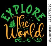 explore the world funny quote   Shutterstock .eps vector #1925775710
