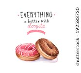hand painted watercolor donuts  ... | Shutterstock . vector #192583730