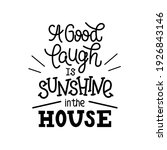 """lettering quote """"a good laugh... 