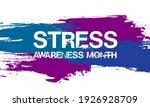 april is stress awareness month....   Shutterstock .eps vector #1926928709