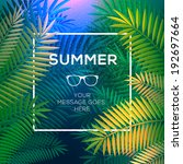 summer tropical concept ... | Shutterstock .eps vector #192697664