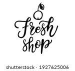 fresh shop typography vector... | Shutterstock .eps vector #1927625006