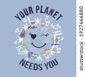 your planet needs you slogan | Shutterstock .eps vector #1927666880