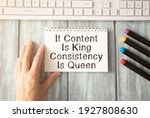 If Content Is King Consistency...