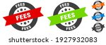 fees stamp. fees round ribbon... | Shutterstock .eps vector #1927932083