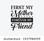 first my mother forever my... | Shutterstock .eps vector #1927986959