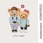 cute couple slogan with bear...   Shutterstock .eps vector #1928470523